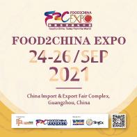 FOOD2CHINA EXPO 2021 SEPTEMBER GUANGZHOU